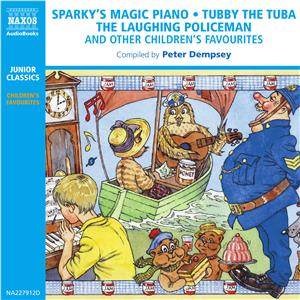 Hörbuch Cover: Sparky's Magic Piano - Tubby the Tuba - The Laughing Policeman (Download)