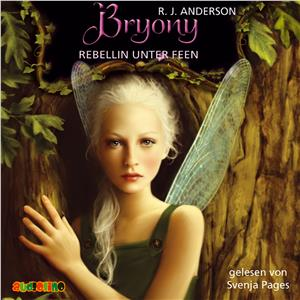 Hörbuch Cover: Bryony - Rebellin unter Feen (Download)