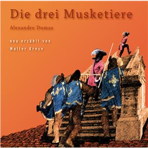 Hörbuch Cover: Alexandre Dumas - Die drei Musketiere (Download)