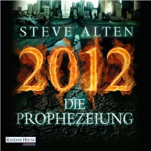 Hörbuch Cover: 2012 - Die Prophezeiung (Download)
