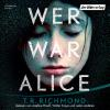 Hörbuch Cover: Wer war Alice (Download)