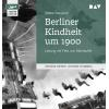 Hörbuch Cover: Berliner Kindheit um 1900