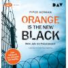 Hörbuch Cover: Orange Is the New Black
