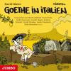 Hörbuch Cover: Goethe in Italien