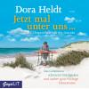 Hörbuch Cover: Jetzt mal unter uns