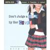 Hörbuch Cover: Don't Judge a Girl by Her Cover