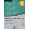 Hörbuch Cover: Me Talk Pretty One Day