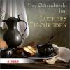Hörbuch Cover: Luthers Tischreden