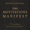 Hörbuch Cover: Das MotivationsManifest
