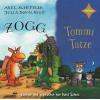 Hörbuch Cover: Zogg und Tommi Tatze