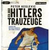 Hörbuch Cover: Ich war Hitlers Trauzeuge