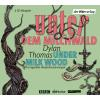 H�rbuch Cover: Unter dem Milchwald / Under Milk Wood