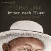 Hörbuch Cover: Immer nach Hause