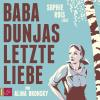H�rbuch Cover: Baba Dunjas letzte Liebe