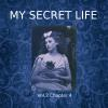 Hörbuch Cover: My Secret Life, Vol. 3 Chapter 4 (Download)
