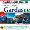 Hörbuch Cover: Gardasee, der AudioGuide (Download)