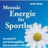 Hörbuch Cover: Mentale Energie für Sportler (Download)