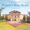 Hörbuch Cover: Wagner's Ring Motifs (Download)