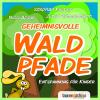 Hörbuch Cover: Geheimnisvolle Waldpfade (Download)