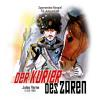 Hörbuch Cover: Der Kurier des Zaren (Download)