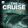 Hörbuch Cover: The Cruise - Staffel 2 (Folge 05 - 08) (Download)