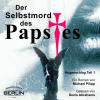 Hörbuch Cover: Der Selbstmord des Papstes (Download)