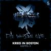 Hörbuch Cover: Die Weisse Lilie - 05: Krieg in Boston - Kapitel II (Download)