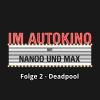 Hörbuch Cover: Im Autokino, Folge 2: Deadpool (Download)