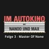 Hörbuch Cover: Im Autokino, Folge 3: Master of None (Download)