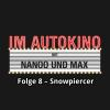 Hörbuch Cover: Im Autokino, Folge 8: Snowpiercer (Download)