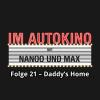 Hörbuch Cover: Im Autokino, Folge 21: Daddy's Home (Download)