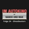 Hörbuch Cover: Im Autokino, Folge 24: Ghostbusters (Download)