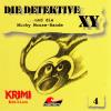 Hörbuch Cover: Die Detektive XY, Folge 4: ...und die Micky Mouse-Bande (Download)