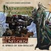 Hörbuch Cover: Pathfinder Legends - Rise of the Runelords, 6: Spires of Xin-Shalast (Unabridged) (Download)