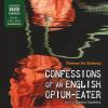 Hörbuch Cover: Confessions of an English Opium-Eater (Unabridged) (Download)
