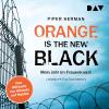 Hörbuch Cover: Orange Is the New Black (Download)