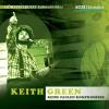 Hörbuch Cover: Keith Green (Download)