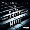 Hörbuch Cover: Drei Meter unter Null (Download)