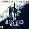 Hörbuch Cover: The Jesus-Video, Episode 2: The Holy City (Audio Movie) (Download)