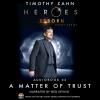 Hörbuch Cover: Heroes Reborn, Audiobook 2: A Matter of Trust (Download)