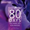 Hörbuch Cover: 80 Days - Die Farbe des Verlangens (Download)