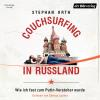 Hörbuch Cover: Couchsurfing in Russland (Download)