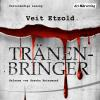 Hörbuch Cover: Tränenbringer (Download)