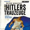 Hörbuch Cover: Ich war Hitlers Trauzeuge (Download)