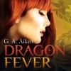 Hörbuch Cover: Dragon, Folge 6: Dragon Fever (Download)