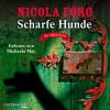 Hörbuch Cover: Scharfe Hunde (Download)
