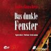 Hörbuch Cover: Das dunkle Fenster (Download)