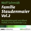 Hörbuch Cover: Familie Staudenmeier Vol. 2 (Download)