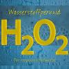 Hörbuch Cover: Wasserstoffperoxid (Download)