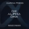 Hörbuch Cover: Die Alpha DNA (Download)